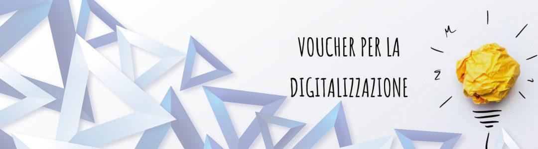Procedimento di erogazione Voucher digitalizzazione